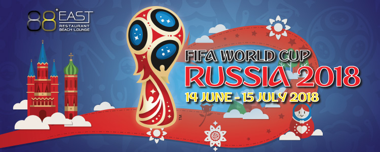 2018 FIFA World Cup Russia Live at East 88 Restaurant & Beach Lounge
