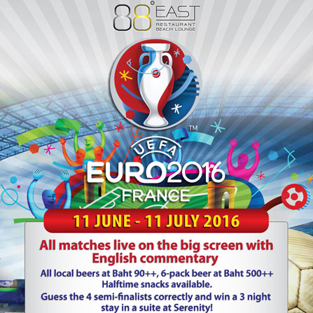 EURO 2016 Football Matches Live at Serenity Phuket
