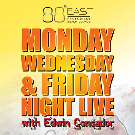 Monday & Friday Night Live with Edwin Consador at East 88